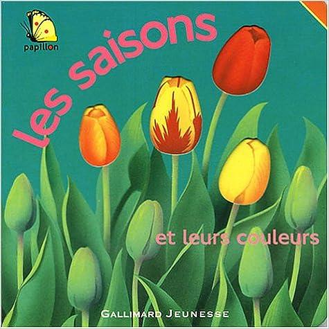 Livre Les Saisons et leurs couleurs pdf