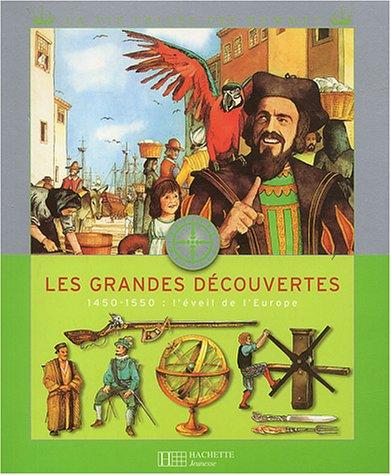 Les Grandes Découvertes Broché – 20 août 2003 P. Miquel C. Millet D. Millet Hachette Jeunesse