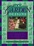 One Hundred Garden Designs, Andrew R. Addkison and Jack Kramer, 1558212558