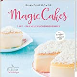 Magic Cakes - 3 in 1 - Das neue Kuchengeheimnis