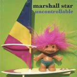 Uncontrollable by Star, Marshall (2007-03-27)