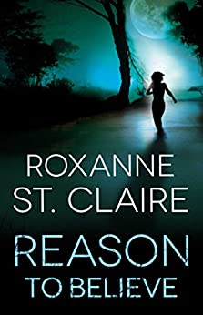 Reason to Believe by [St. Claire, Roxanne]