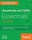 JavaScript and JSON Essentials Second Edition