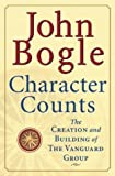 img - for Character Counts : The Creation and Building of the Vanguard Group book / textbook / text book