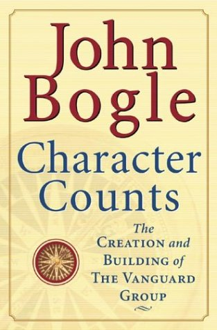 Character Counts : The Creation and Building of the Vanguard Group by McGraw-Hill