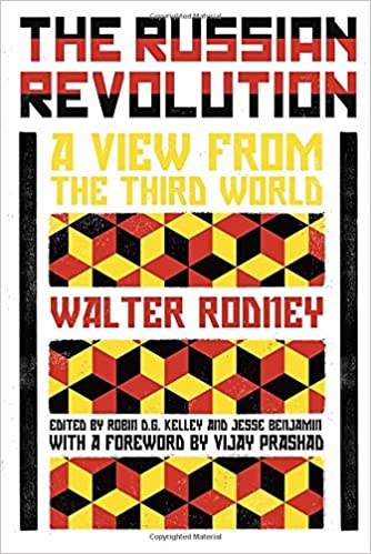 Amazon.com  The Russian Revolution  A View from the Third World  (9781786635303)  Walter Rodney 8287f112dd6