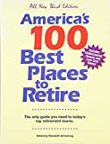 America's 100 Best Places to Retire (all new third edition)