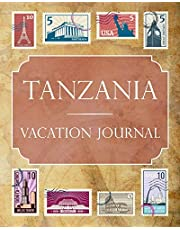 Tanzania Vacation Journal: Blank Lined Tanzania Travel Journal/Notebook/Diary Gift Idea for People Who Love to Travel