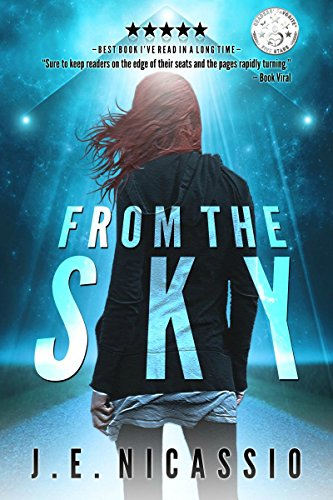 From The Sky (Beyond Moondust Trilogy Book 1) by J E Nicassio