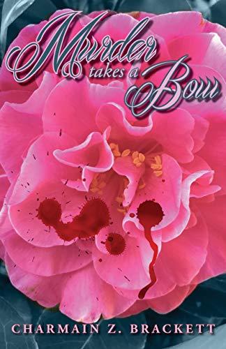 Murder Takes a Bow (Grace's Augusta Mysteries Book 5) by [Brackett, Charmain Zimmerman]