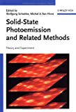 Solid-State Photoemission and Related Methods : Theory and Experiment, , 3527403345