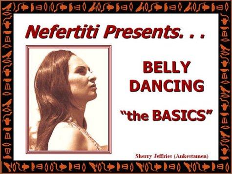 Download Nefertiti Presents: Belly Dancing the Basics ebook