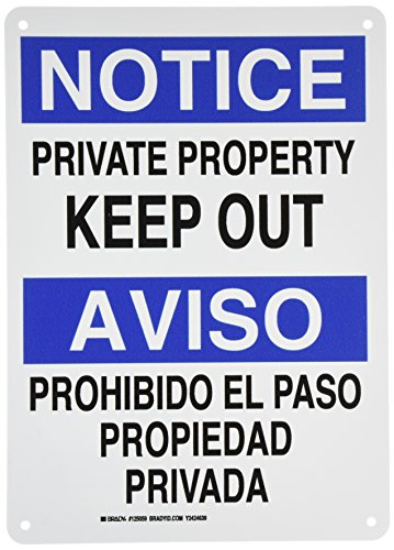 Brady 125059 Bilingual Sign, Legend 'Private Property Keep Out/Prohibido El Paso Propiedad Privada', 14' Height, 10' Width,...