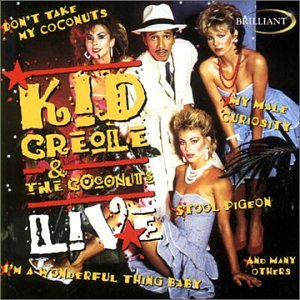 Kid Creole and the Coconuts Live