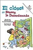 img - for Bessey, LA Desordenada/Messy Bessey (Rookie Espanol) (Spanish Edition) book / textbook / text book