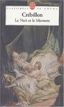 La Nuit et le Moment par Jolyot de Crébillon