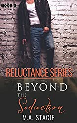 Beyond the Seduction (Reluctance Book 3)