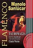 Manolo Sanlucar: Tauromagia, Manolo Sanlucar, 8493626066
