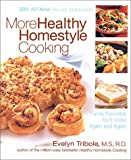 More Healthy Homestyle Cooking, Evelyn Tribole, 1579546633
