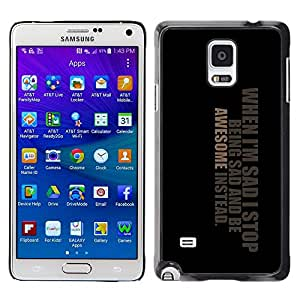 Stuss Case / Funda Carcasa protectora - Awesome Positive Great Cool Sad Life Quote - Samsung Galaxy Note 4 SM-N910