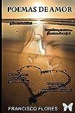 Poemas de Amor: Poemas (Spanish Edition)
