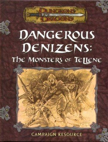 Dungeons & Dragons Dangerous Denizens: The Monsters of Tellene