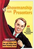 img - for Showmanship for Presenters : 49 Proven Training Techniques from Professional Performers book / textbook / text book