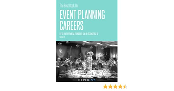 The Best Book On Event Planning Careers (By Silvia Oppenheim, Founder & CEO of LeConcierge SF)