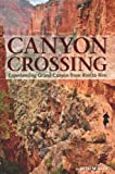 Canyon Crossing: Experiencing Grand Canyon from Rim to Rim
