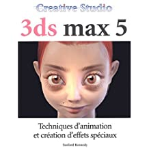 3ds max 5 avec cd -techniques..