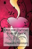 Online Dating for Women, Alexandra Summers, 1451574576