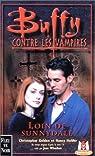 Buffy contre les vampires, tome 13 : La trilogie de la porte interdite Livre 1 par Golden