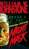 Night Mask, William W. Johnstone, 0821747436