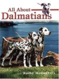 All about Dalmatians, Kathy McCoubrey, 1577790545