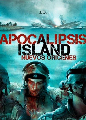 Descargar Libro Apocalipsis Island 5: Nuevo Orígenes J.d.