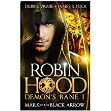 Robin Hood - Mark of the Black Arrow (Robin Hood: Demon's Bane Series)