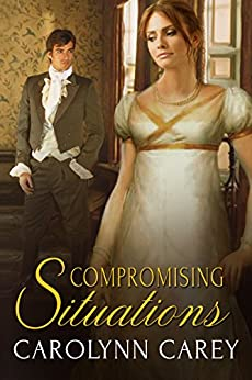 Compromising Situations by [Carey, Carolynn]