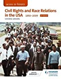 img - for Civil Rights and Race Relations in the USA 1850-2009 (Access to History) book / textbook / text book