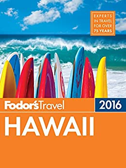 Fodor's Hawaii 2016 (Full-color Travel Guide) by [Guides, Fodor's Travel]