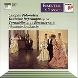 Chopin: Polonaises / Fantasie Impromptu, Op. 66 / Tarantelle, Op. 43 / Berceuse, Op. 57 (Essential Classics)