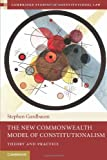 The New Commonwealth Model of Constitutionalism, Gardbaum, Stephen, 1107401992