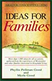 Ideas for Families, Phyllis Pellman Good and Merle Good, 1561480762