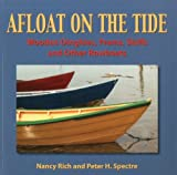 Afloat On The Tide: Wooden Dinghies, Prams, Skiffs and other Rowboats