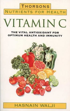 Vitamin C (Nutrients for Health) ()