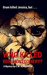 Who Killed Edie Montgomery? (The Mystery of the Haunted Manor)