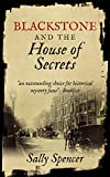 Blackstone and the House of Secrets (The Blackstone Detective series Book 3)