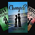 Changed?: Hearts to Follow, Book 2 | Dana Burkey