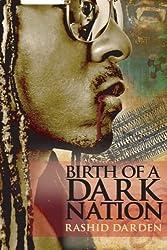 Birth of a Dark Nation (Volume 1)