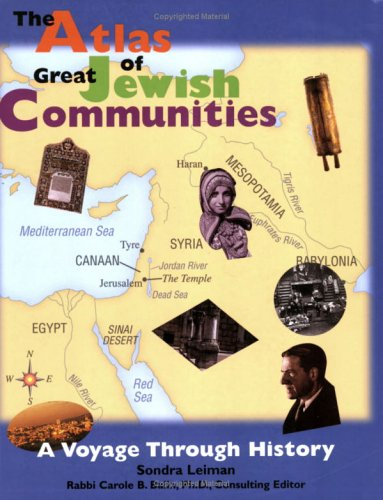 The Atlas of Great Jewish Communities: A Voyage Through History Teacher's Guide ebook