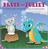 Bruce and Juliet, Melanie Kassen, 1489559515